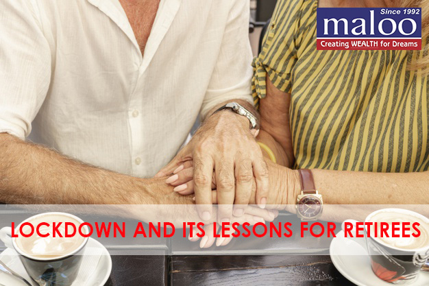 LOCKDOWN AND ITS LESSONS FOR RETIREES